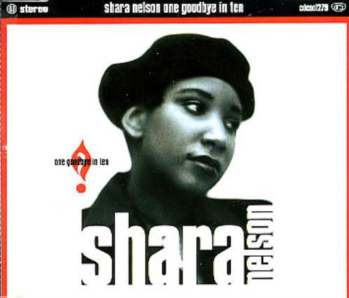 "Shara Nelson One Goodbye In Ten CD single (CD5 / 5"") UK SNLC5ON98428"