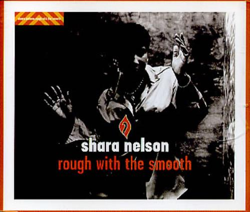 "Shara Nelson Rough With The Smooth CD single (CD5 / 5"") UK SNLC5RO101798"