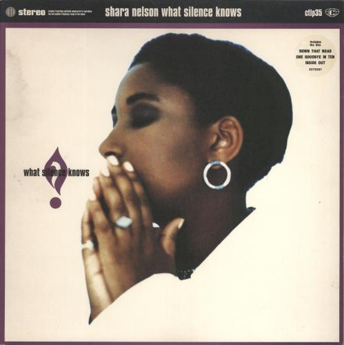 Shara Nelson What Silence Knows vinyl LP album (LP record) UK SNLLPWH238198