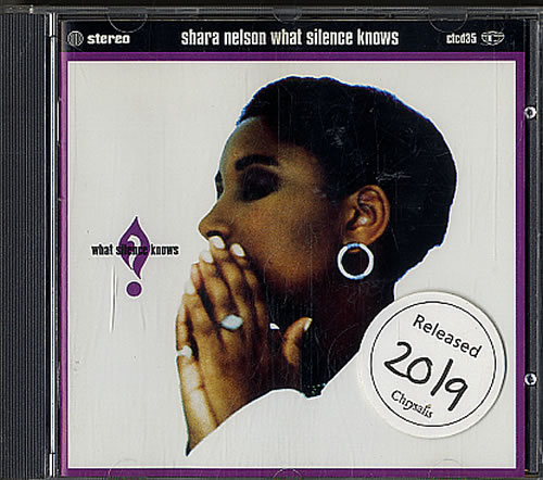 Shara Nelson What Silence Knows CD album (CDLP) UK SNLCDWH621715