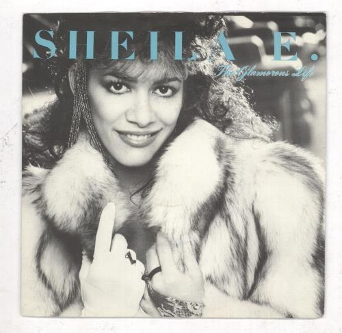 "Sheila E The Glamorous Life 7"" vinyl single (7 inch record) UK SHE07TH738130"