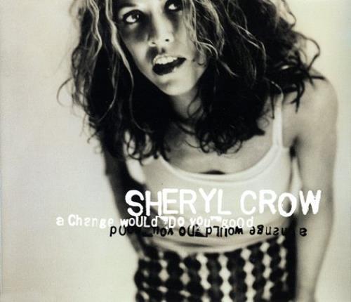 """Sheryl Crow A Change Would Do You Good CD single (CD5 / 5"""") UK SCWC5AC98228"""