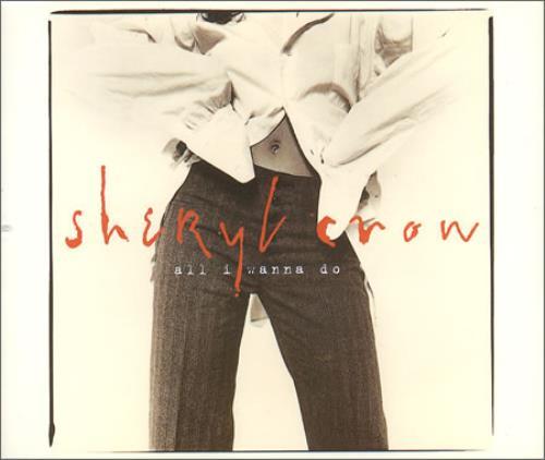 Sheryl Crow All I Wanna Do 2-CD single set (Double CD single) UK SCW2SAL207877