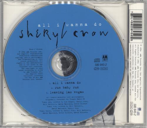"Sheryl Crow All I Wanna Do CD single (CD5 / 5"") UK SCWC5AL80901"