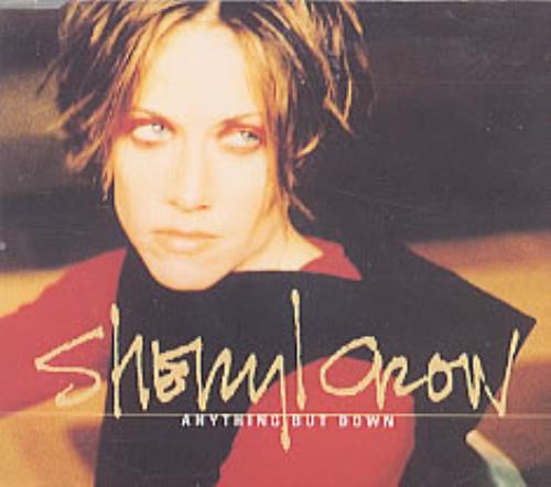 "Sheryl Crow Anything But Down CD single (CD5 / 5"") UK SCWC5AN150075"