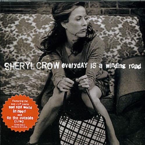 "Sheryl Crow Everyday Is A Winding Road CD single (CD5 / 5"") US SCWC5EV175208"
