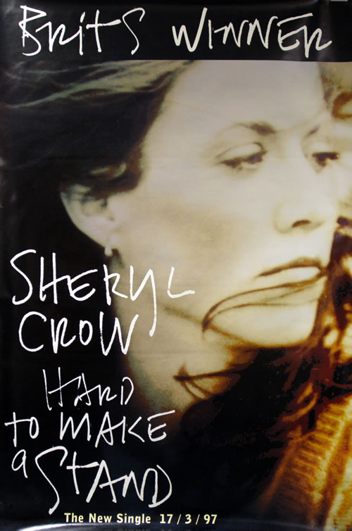 Sheryl Crow Hard To Make A Stand- Brit Winner poster UK SCWPOHA85783