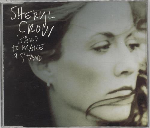 "Sheryl Crow Hard To Make A Stand CD single (CD5 / 5"") UK SCWC5HA98227"