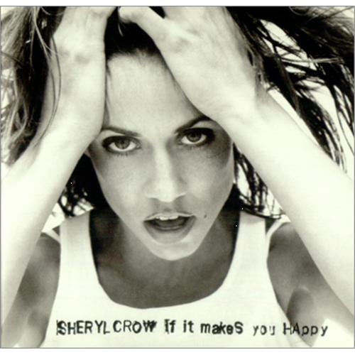 """Sheryl Crow If It Makes You Happy CD single (CD5 / 5"""") US SCWC5IF417285"""