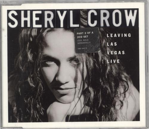 "Sheryl Crow Leaving Las Vegas - Live CD single (CD5 / 5"") UK SCWC5LE113627"