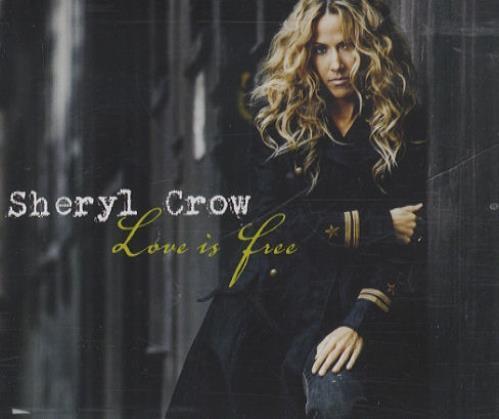 "Sheryl Crow Love Is Free CD single (CD5 / 5"") UK SCWC5LO432036"