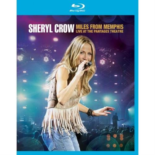 Sheryl Crow Miles From Memphis: Live At The Pantages Theatre Blu Ray DVD UK SCWBRMI538979