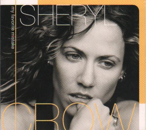 """Sheryl Crow My Favourite Mistake CD single (CD5 / 5"""") US SCWC5MY123249"""