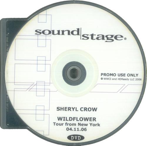 Sheryl Crow Soundstage - Wildflower Tour From New York 04.11.06 promo DVD-R US SCWDRSO522840