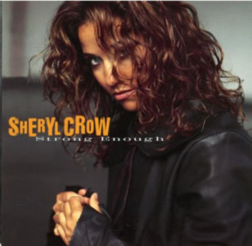 "Sheryl Crow Strong Enough CD single (CD5 / 5"") US SCWC5ST37843"
