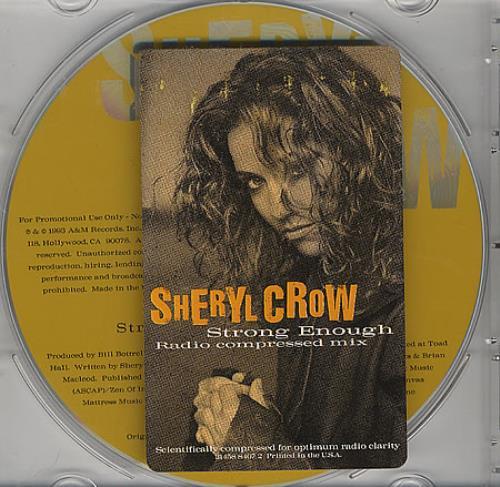 "Sheryl Crow Strong Enough CD single (CD5 / 5"") US SCWC5ST41560"