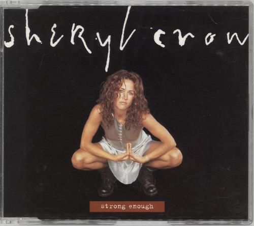 "Sheryl Crow Strong Enough CD single (CD5 / 5"") UK SCWC5ST46358"