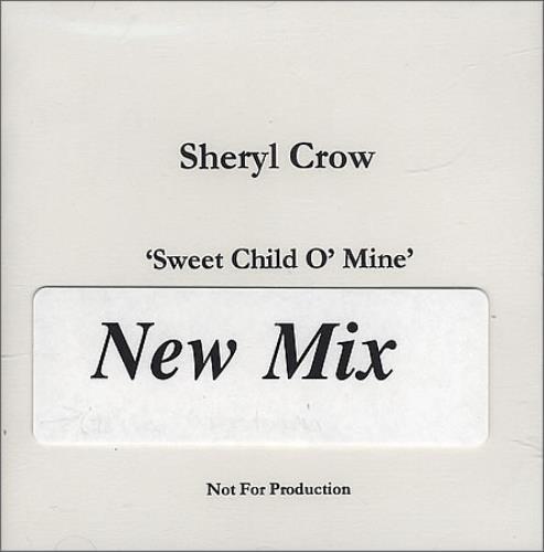 Sheryl Crow Sweet Child O' Mine CD-R acetate UK SCWCRSW142918