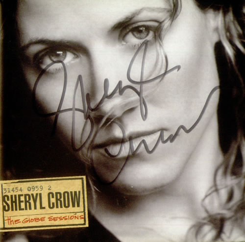 Sheryl Crow The Globe Sessions - Signed CD Sleeve memorabilia US SCWMMTH541674