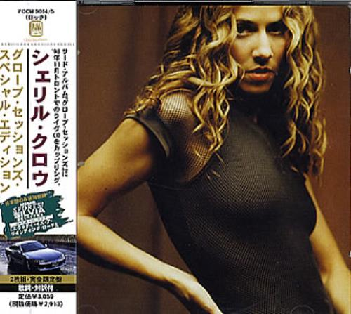 Sheryl Crow The Globe Sessions - Special Edition 2 CD album set (Double CD) Japanese SCW2CTH353911