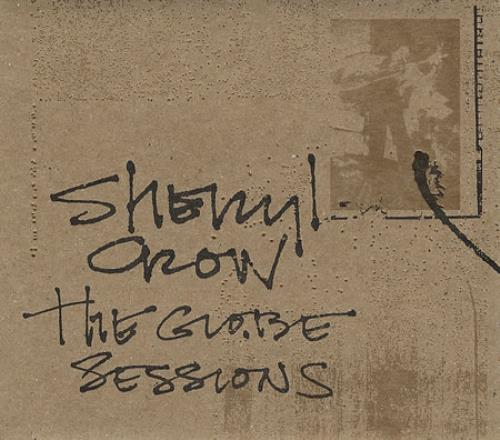 Sheryl Crow The Globe Sessions CD album (CDLP) US SCWCDTH124002