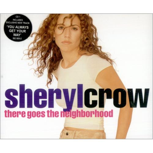 "Sheryl Crow There Goes The Neighbourhood - Part 1 CD single (CD5 / 5"") UK SCWC5TH191356"