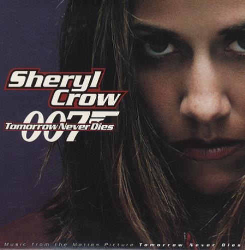 "Sheryl Crow Tomorrow Never Dies CD single (CD5 / 5"") US SCWC5TO98944"