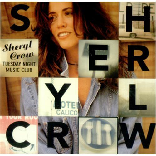 Sheryl Crow Tuesday Night Music Club 2 CD album set (Double CD) Japanese SCW2CTU424832