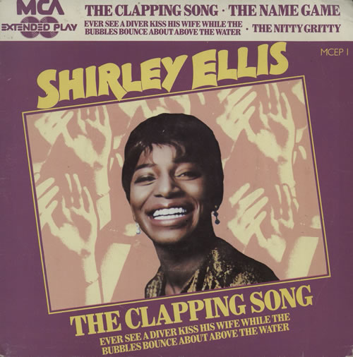"""Shirley Ellis The Clapping Song 7"""" vinyl single (7 inch record) UK S1V07TH568366"""