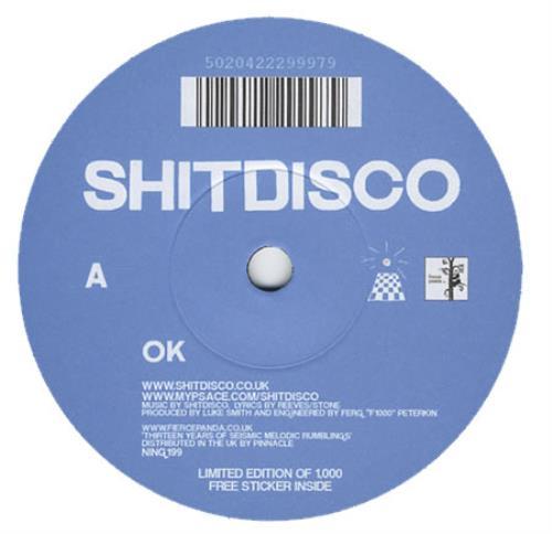 "Shitdisco OK 7"" vinyl single (7 inch record) UK SI707OK398514"