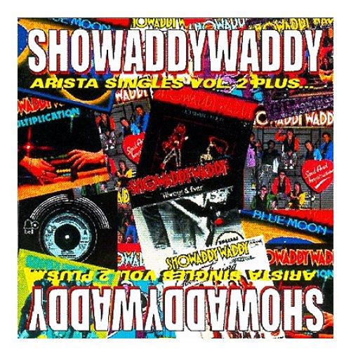 Showaddywaddy Arista Singles Vol 2 Plus CD album (CDLP) UK SDYCDAR402283