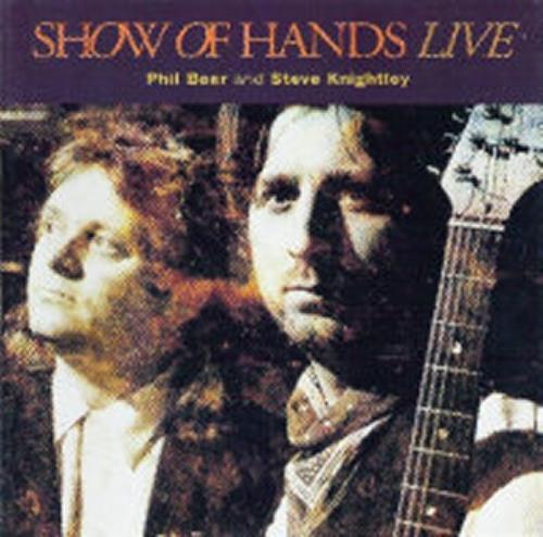 Show Of Hands (UK) Live CD album (CDLP) UK S2HCDLI458940