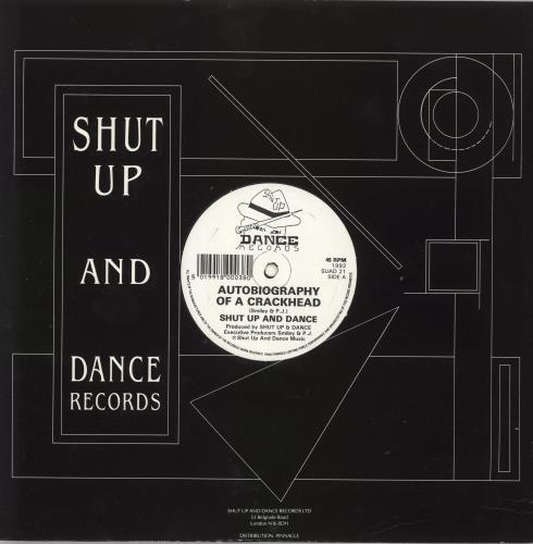 "Shut Up & Dance Autobiography Of A Crackhead 12"" vinyl single (12 inch record / Maxi-single) UK SHT12AU724243"