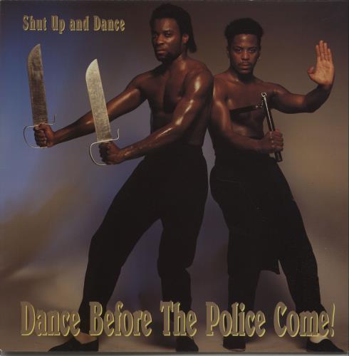 Shut Up & Dance Dance Before The Police Come! vinyl LP album (LP record) UK SHTLPDA671645
