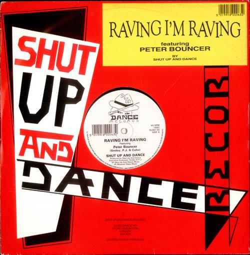 """Shut Up & Dance Raving I'm Raving 12"""" vinyl single (12 inch record / Maxi-single) UK SHT12RA24255"""