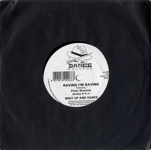 "Shut Up & Dance Raving I'm Raving 7"" vinyl single (7 inch record) UK SHT07RA631233"
