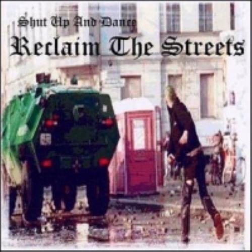 Shut Up & Dance Reclaim The Streets CD album (CDLP) UK SHTCDRE257247