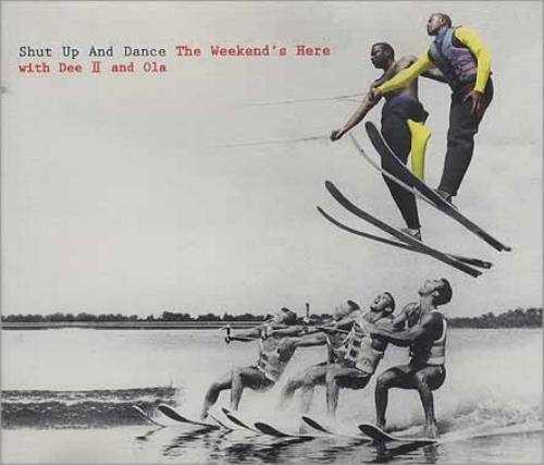 "Shut Up & Dance The Weekend's Here CD single (CD5 / 5"") UK SHTC5TH401034"