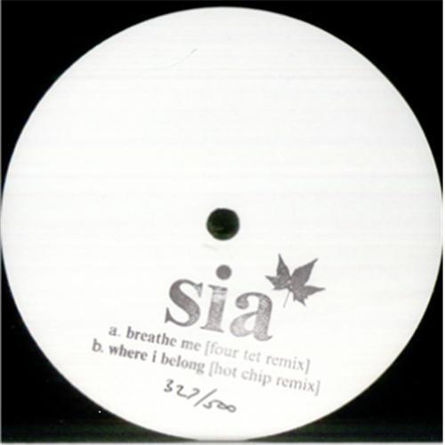 Sia Breathe Me - Four Tet & Hot Chip Remix UK Promo 10