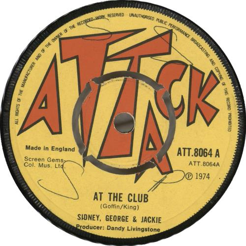 "Sidney, George And Jackie At The Club 7"" vinyl single (7 inch record) UK Y0D07AT707956"