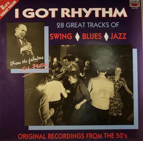 Sid Phillips I Got Rhythm 2-LP vinyl record set (Double Album) UK SQP2LIG554725
