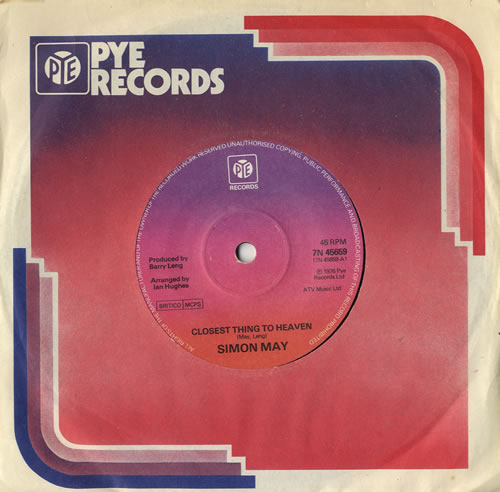 """Simon May Closest Thing To Heaven 7"""" vinyl single (7 inch record) UK S6M07CL566628"""