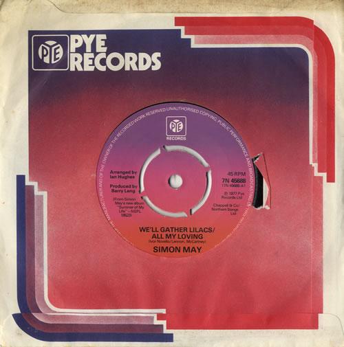 "Simon May We'll Gather Lilacs/All My Loving 7"" vinyl single (7 inch record) UK S6M07WE566729"