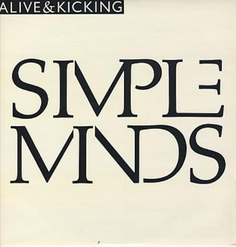 "Simple Minds Alive And Kicking 12"" vinyl single (12 inch record / Maxi-single) UK SIM12AL47985"
