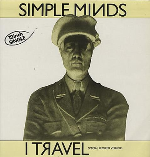 "Simple Minds I Travel 12"" vinyl single (12 inch record / Maxi-single) French SIM12IT07015"