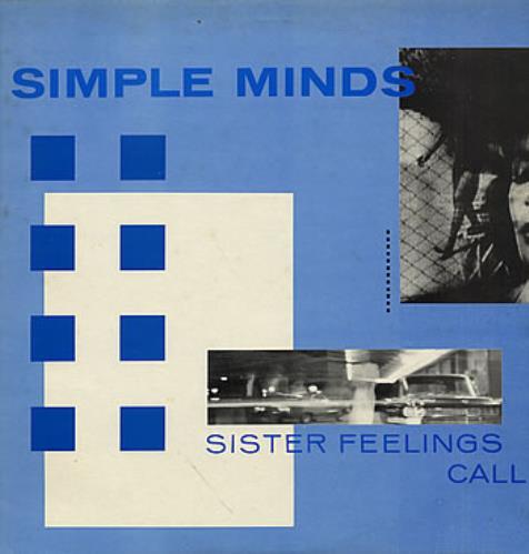 Simple Minds Sister Feelings Call vinyl LP album (LP record) UK SIMLPSI10070