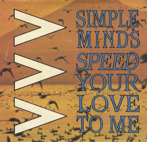 """Simple Minds Speed Your Love To Me 7"""" vinyl single (7 inch record) Canadian SIM07SP430337"""