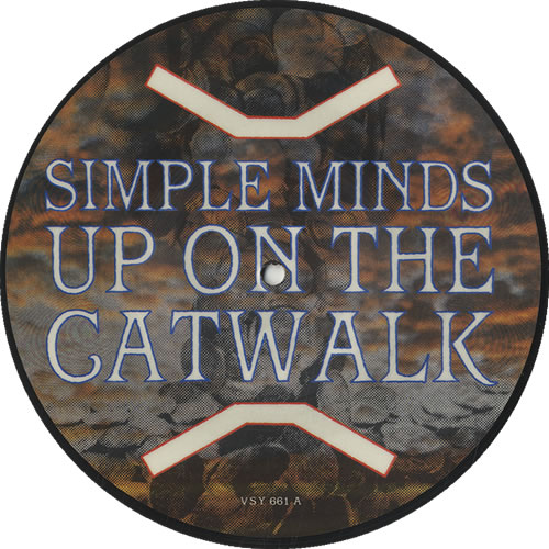 "Simple Minds Up On The Catwalk 7"" vinyl picture disc 7 inch picture disc single UK SIM7PUP42691"