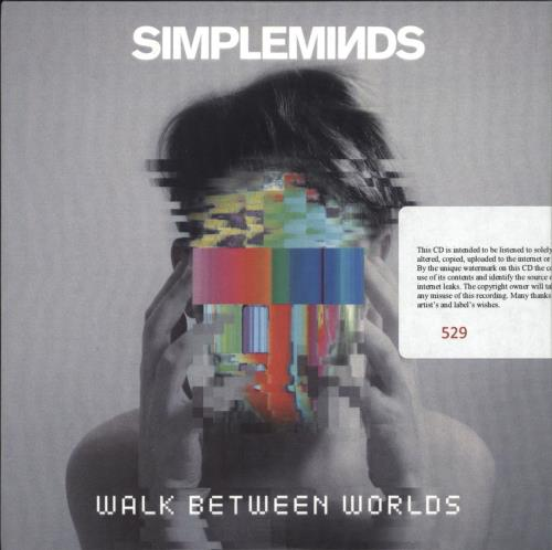 Simple Minds Walk Between Worlds - Sealed CD-R acetate UK SIMCRWA709535