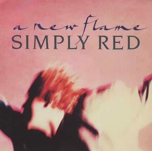 """Simply Red A New Flame 7"""" vinyl single (7 inch record) UK RED07AN282406"""